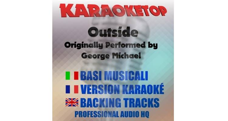 Outside - George Michael (karaoke, base musicale)