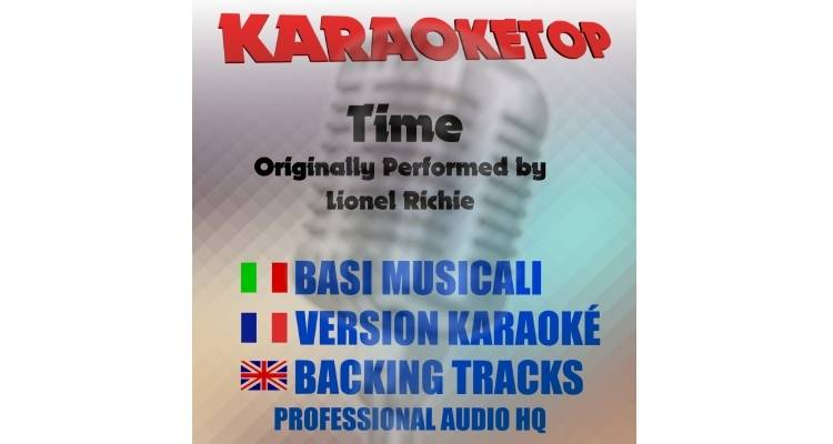 Time - Lionel Richie (karaoke, base musicale)
