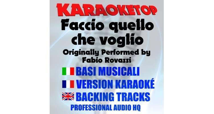 Faccio quello che voglio - Fabio Rovazzi (karaoke, base musicale)