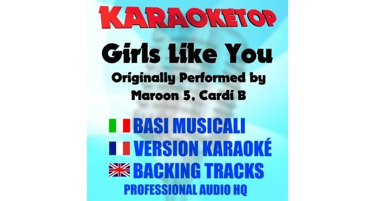 Girls Like You - Maroon 5 Ft. Cardi B (karaoke, base musicale)