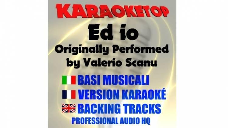 Ed io - Valerio Scanu (karaoke, base musicale)