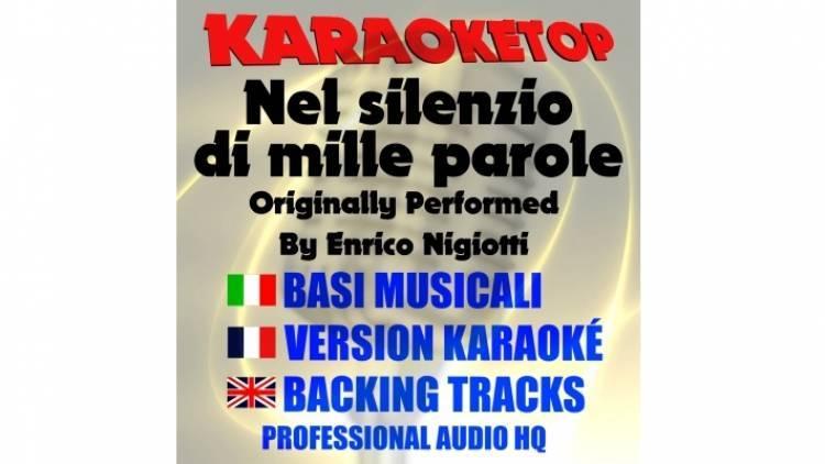 Nel silenzio di mille parole - Enrico Nigiotti (karaoke, base musicale)