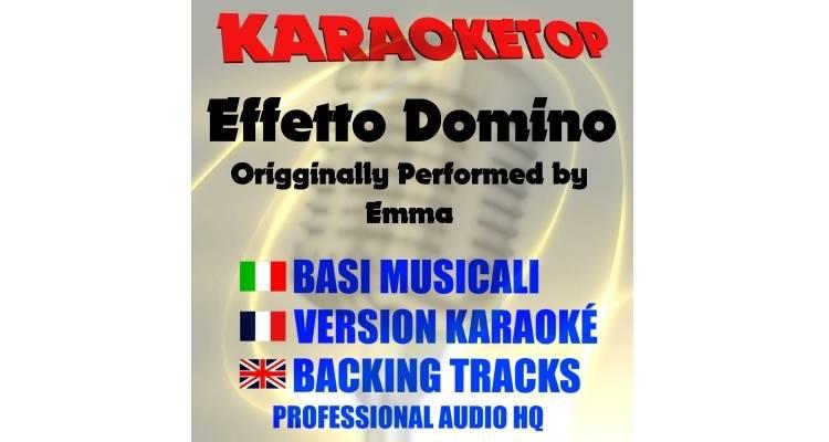 Effetto Domino - Emma (karaoke, base musicale)