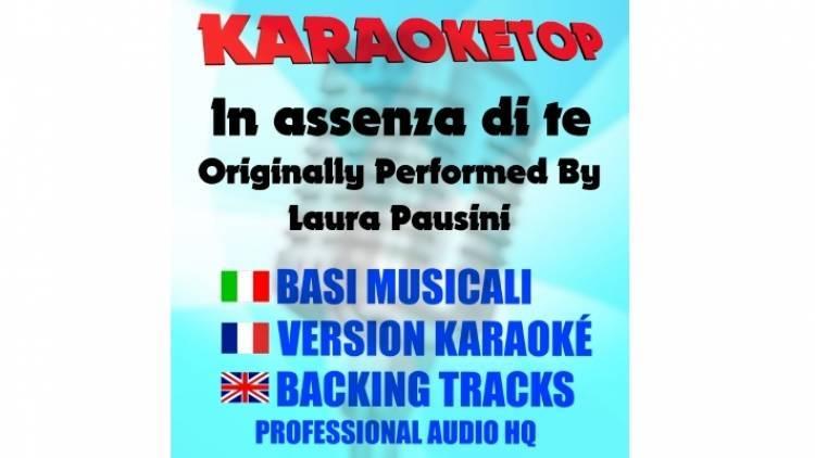 In assenza di te - Laura Pausini (karaoke, base musicale)