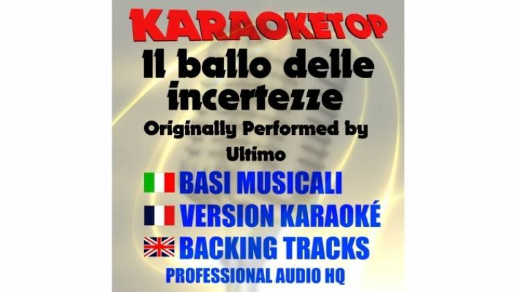 Il ballo delle incertezze - Ultimo (karaoke, base musicale)