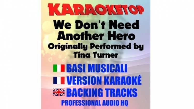 We Don't Need Another Hero - Tina Turner (karaoke, base musicale)