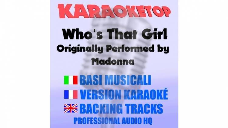 Who's That Girl - Madonna (karaoke, base musicale)