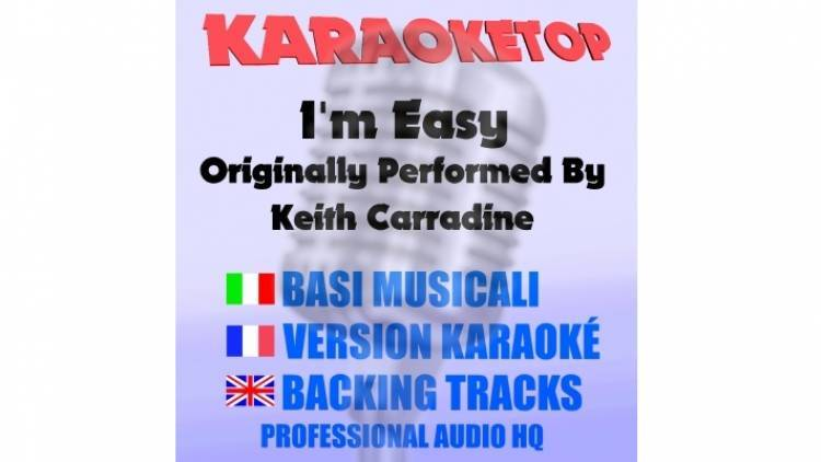 I'm Easy - Keith Carradine (karaoke, base musicale)