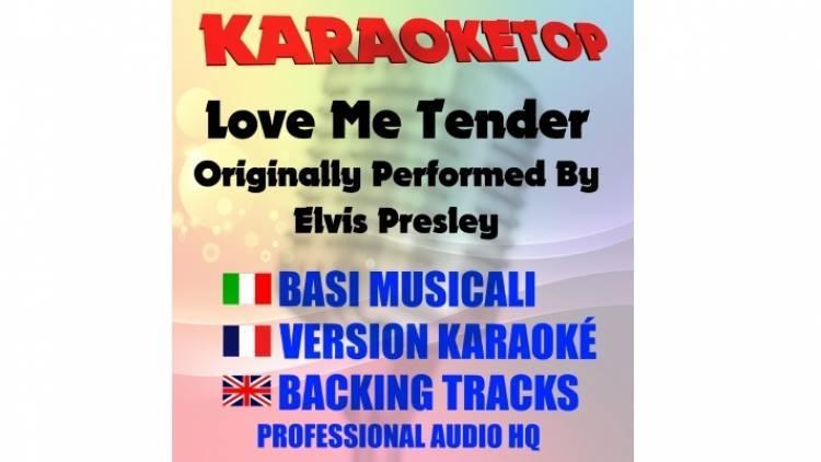Love Me Tender - Elvis Presley (karaoke, base musicale)