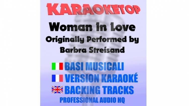 Woman In Love - Barbra Streisand (karaoke, base musicale)