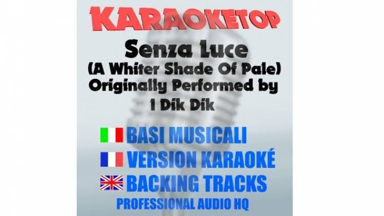 Senza Luce (A Whiter Shade Of Pale) - I Dik Dik (Procol Harum) (karaoke, base musicale)