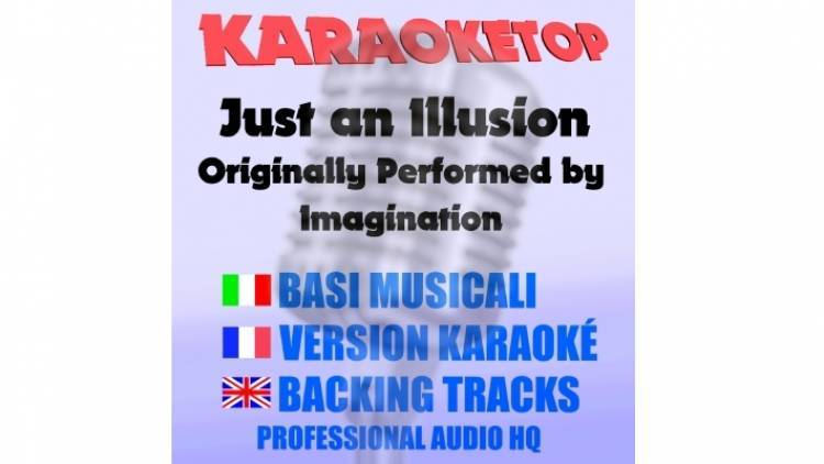 Just an Illusion - Imagination (karaoke, base musicale)