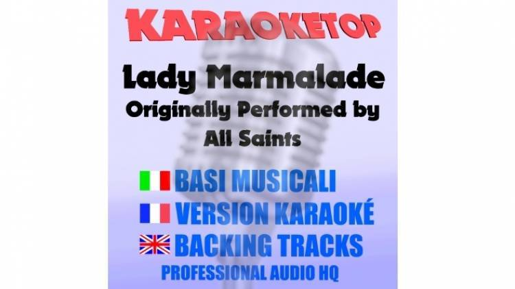 Lady Marmalade - All Saints (karaoke, base musicale)