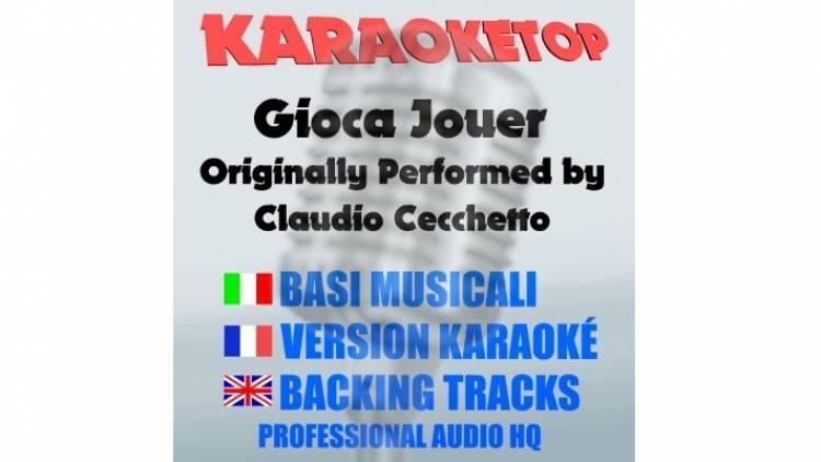 Gioca jouer - Claudio Cecchetto (karaoke, base musicale)