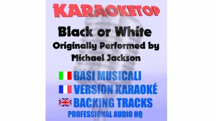 Black or White - Michael Jackson (karaoke, base musicale)