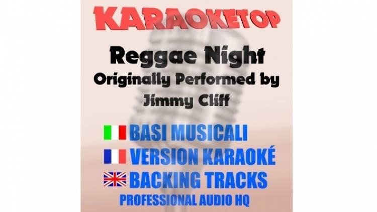 Reggae Night - Jimmy Cliff (karaoke, base musicale)