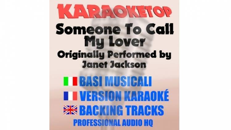 Someone To Call My Lover - Janet Jackson (karaoke, base musicale)