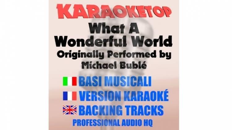 What A Wonderful World - Michael Bublé (karaoke, base musicale)