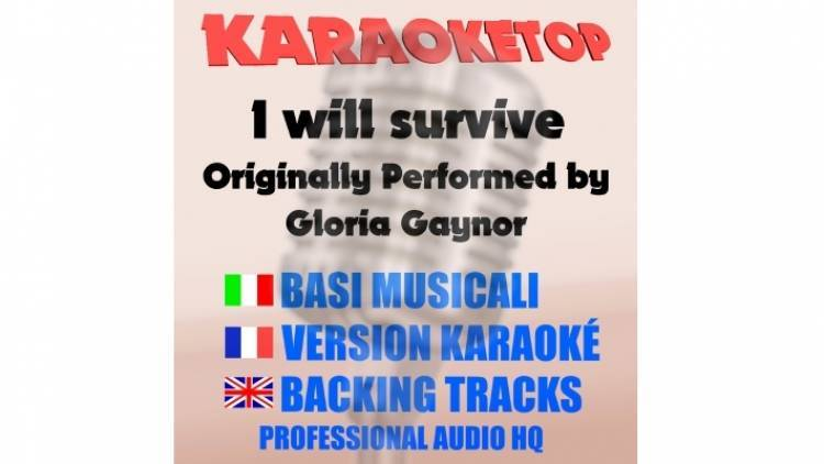 I will survive - Gloria Gaynor (karaoke, base musicale)