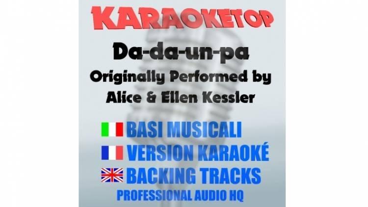 Da-da-un-pa - Alice & Ellen Kessler (karaoke, base musicale)