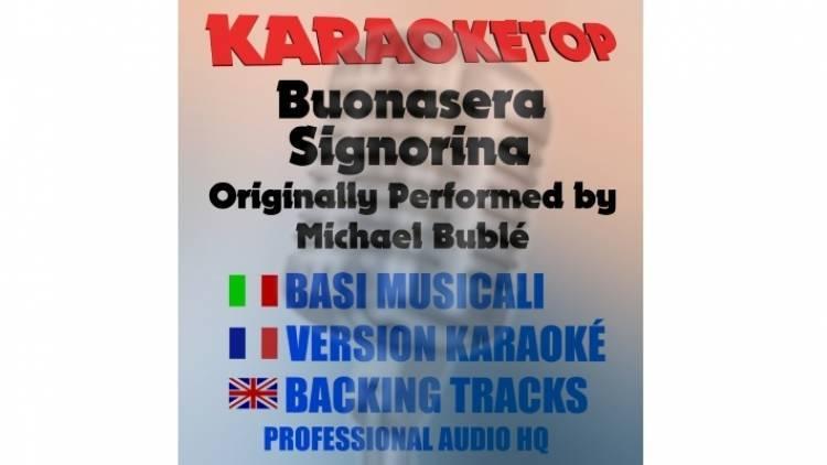 Buonasera Signorina - Michael Bublé (karaoke, base musicale)