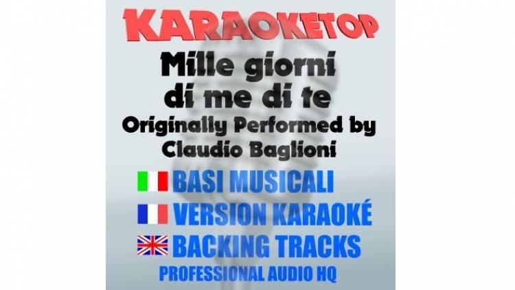 Mille giorni di me di te - Claudio Baglioni (karaoke, base musicale)