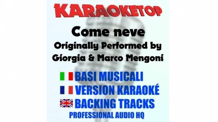 Come neve - Giorgia & Marco Mengoni (karaoke, base musicale)
