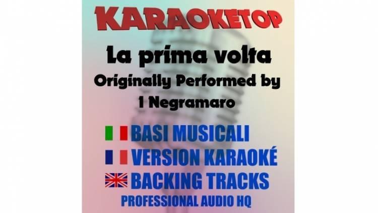 La prima volta - I Negramaro (karaoke, base musicale)
