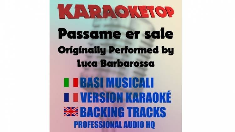 Passame er sale - Luca Barbarossa (karaoke, base musicale)