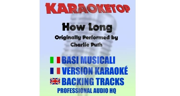 How long - Charlie Puth (karaoke, base musicale)