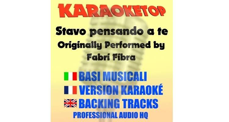 Stavo pensando a te - Fabri Fibra (karaoke, base musicale)
