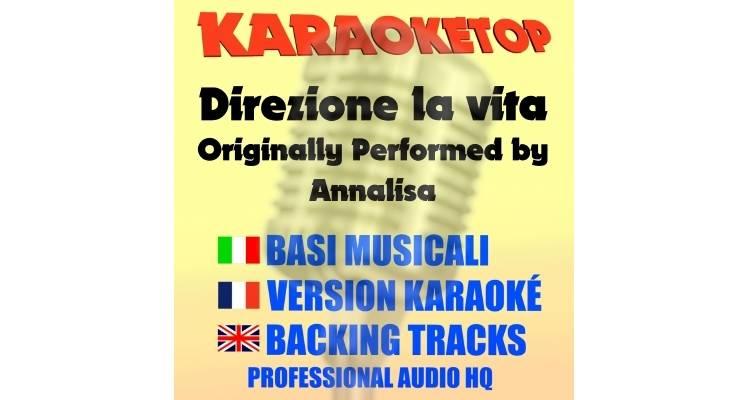 Direzione la vita - Annalisa (karaoke, base musicale)