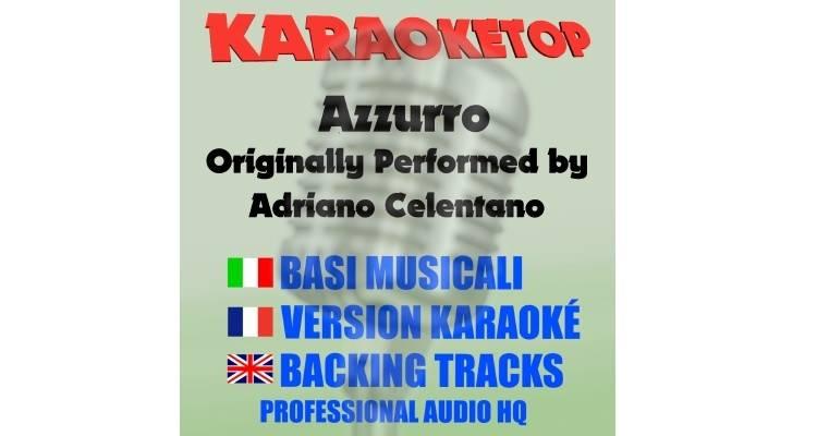 Adriano Celentano - Azzurro (karaoke, base musicale)