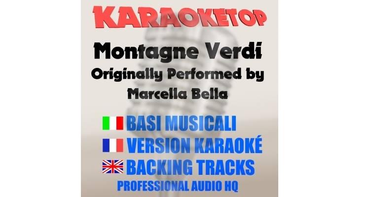 Montagne verdi - Marcella Bella (karaoke, base musicale)