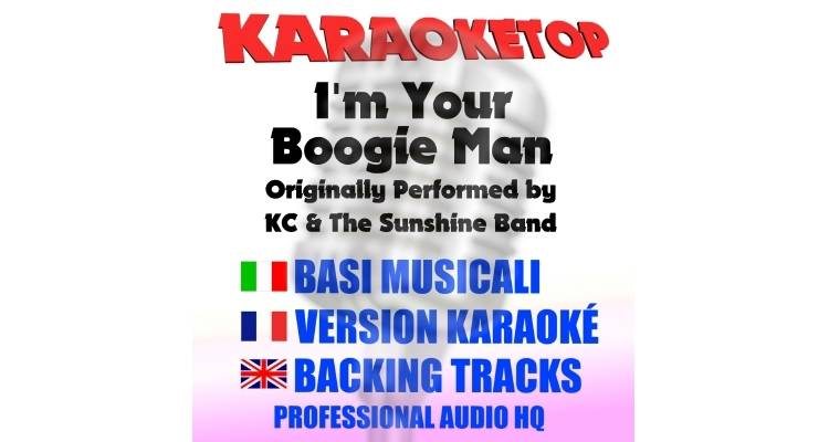 I'm Your Boogie Man - KC And The Sunshine Band (karaoke, base musicale)