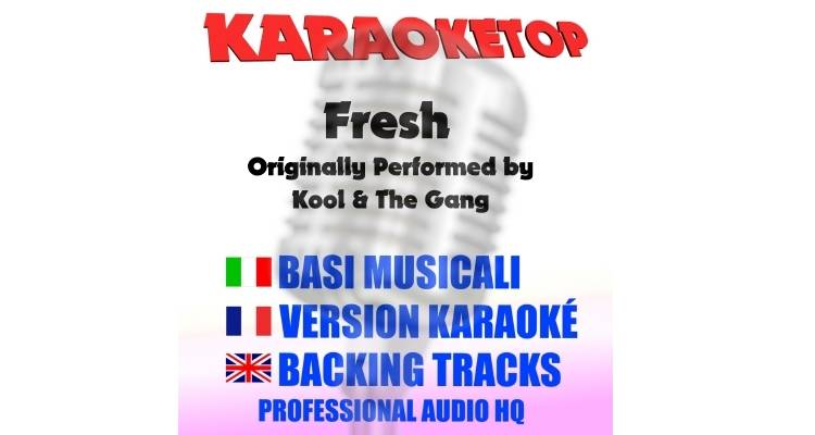 Fresh - Kool And The Gang (karaoke, base musicale)