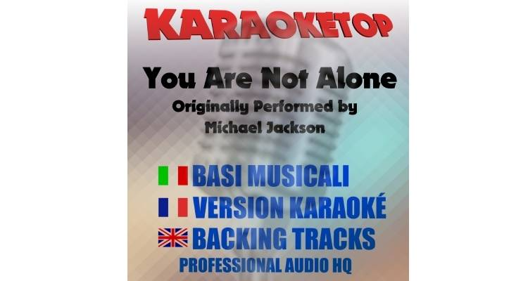 You Are Not Alone - Michael Jackson (karaoke, base musicale)