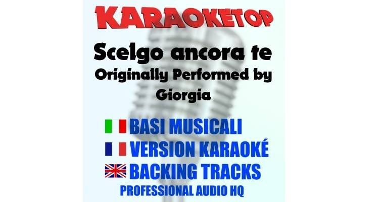 Scelgo ancora te - Giorgia (karaoke, base musicale)