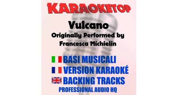 Vulcano - Francesca Michielin (karaoke, base musicale)