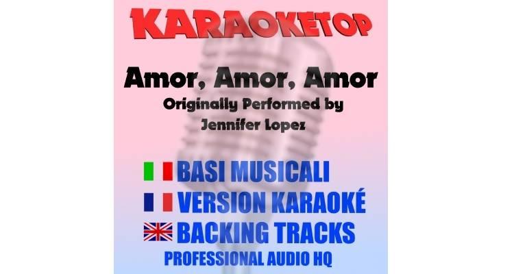 Amor Amor Amor - Jennifer Lopez ft. Wisin (karaoke, base musicale)