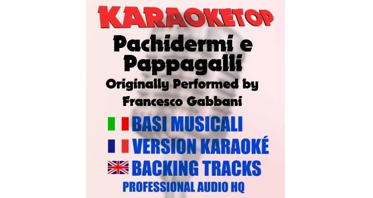 Pachidermi e Pappagalli - Francesco Gabbani (karaoke, base musicale)