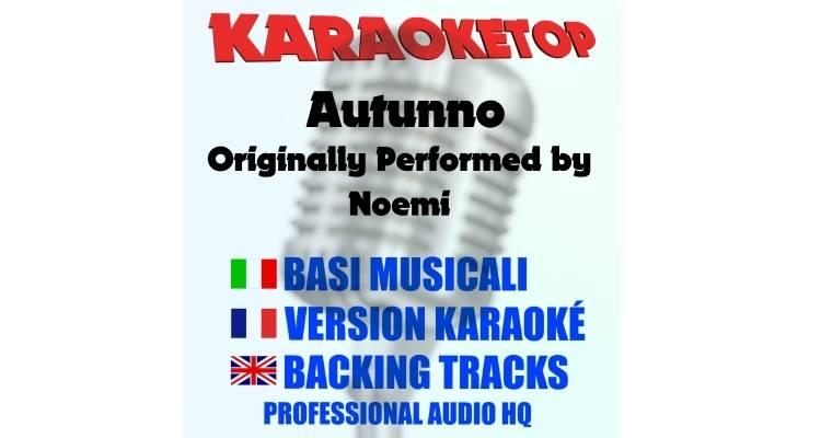 Autunno - Noemi (karaoke, base musicale)