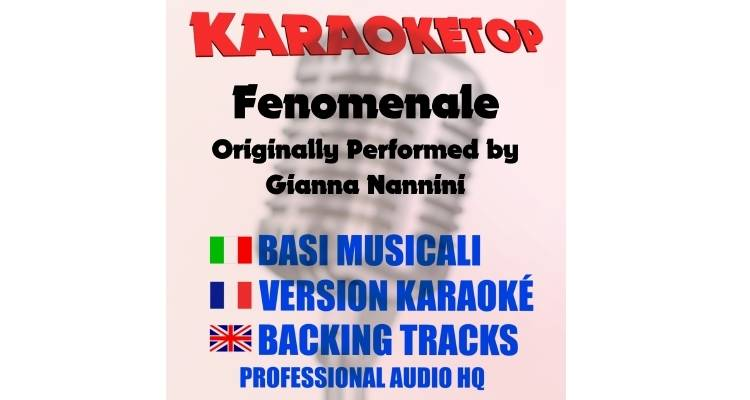 Fenomenale - Gianna Nannini (karaoke, base musicale)