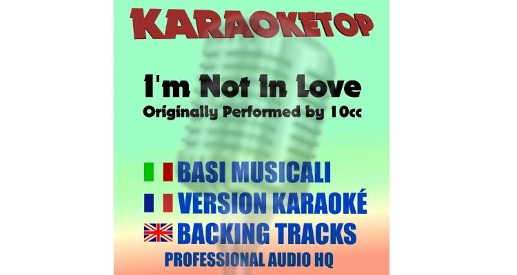 I'm not in love - 10CC (karaoke, base musicale)