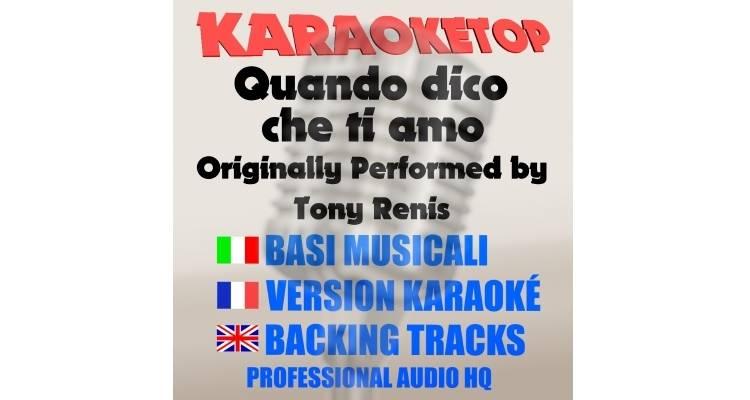 Quando dico che ti amo - Tony Renis (karaoke, base musicale)