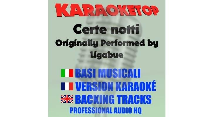 Certe notti - Ligabue (karaoke, base musicale)