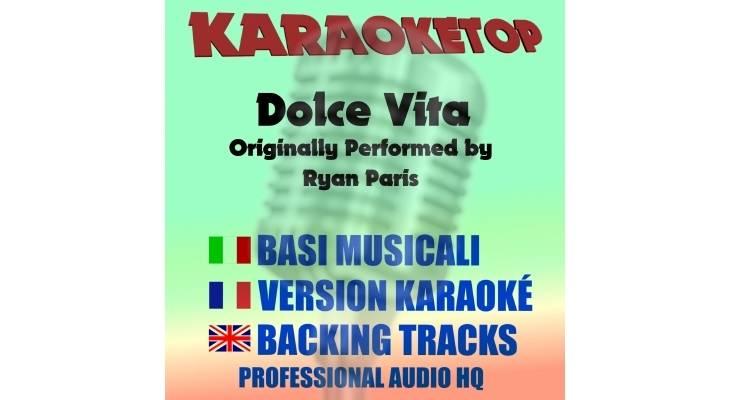 Ryan Paris - Dolce Vita (karaoke, base musicale)
