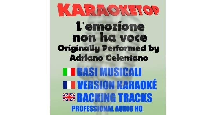 L'emozione non ha voce - Adriano Celentano (karaoke, base musicale)