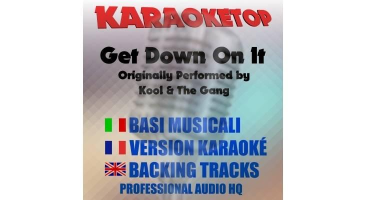 Get Down On It - Kool & The Gang (karaoke, base musicale)