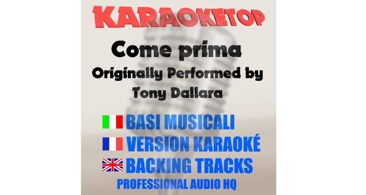 Come prima - Tony Dallara (karaoke, base musicale)